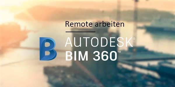 remote-arbeiten-bim-360-600x300